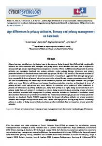 Age differences in privacy attitudes, literacy and privacy management ...