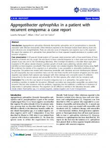 Aggregatibacter aphrophilus in a patient with recurrent empyema: a ...