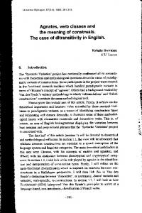Agnates, verb classes and the meaning of construals ...