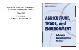 Agriculture, Trade, and Environment: Achieving ... - Princeton University