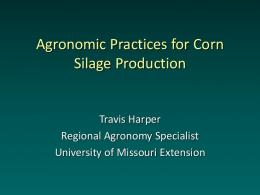 Agronomic Practices for Corn Silage Production
