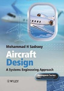 Aircraft design: a systems engineering approach