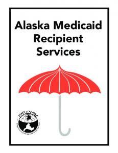 Alaska Medicaid Recipient Handbook