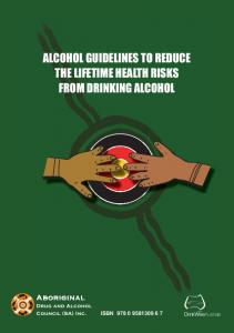 alcohol guidelines to reduce the lifetime health risks from drinking ...