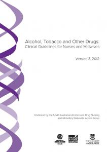 Alcohol, Tobacco and Other Drugs - The University of Adelaide