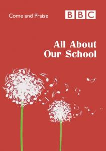 All About Our School - BBC