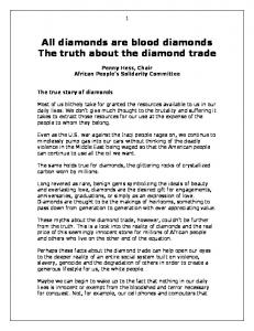 All diamonds are blood diamonds The truth about the diamond trade