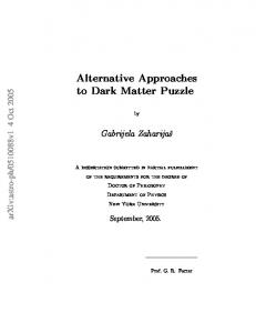 Alternative Approaches to Dark Matter Puzzle