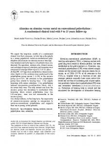 Alumina on alumina versus metal on conventional polyethylene : A ...