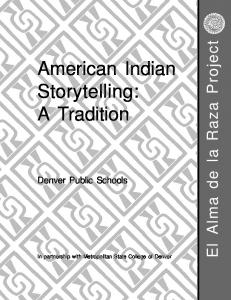 American Indian Storytelling: A Tradition - Denver Public Schools