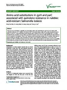Amino acid substitutions in gyrA and parC associated with quinolone ...