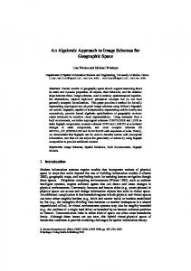An Algebraic Approach to Image Schemas for Geographic ... - CiteSeerX