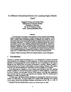 An E cient Hierarchical Scheme for Locating Highly Mobile Users