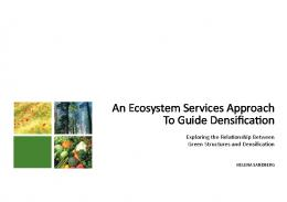 An Ecosystem Services Approach To Guide Densification