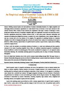 An Empirical study of Customer Loyalty & CRM in SSI ... - IJARCSMS.
