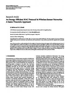 An Energy-Efficient MAC Protocol in Wireless Sensor Networks: A ...https://www.researchgate.net/...MAC.../An-Energy-Efficient-MAC-Protocol-in-Wirele...