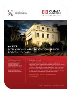An ICDR InternatIonal arbItratIon ConferenCe: BoGoTá, ColomBIA