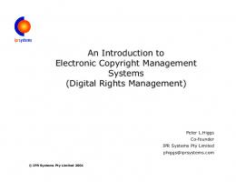 An introduction to Electronic Copyright Management Systems
