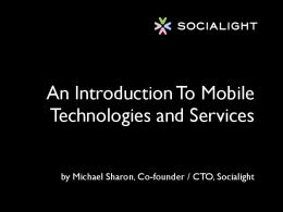 An Introduction To Mobile Technologies and Services