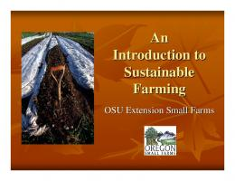 An Introduction to Sustainable Farming - Oregon State University ...