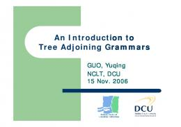 An Introduction to Tree Adjoining Grammars