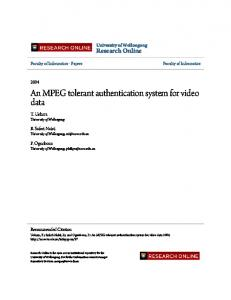 An MPEG tolerant authentication system for video ...