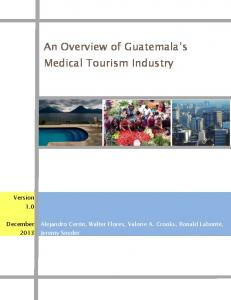 An Overview of Guatemala's Medical Tourism Industry - SFU.ca