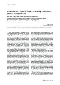 Anaemia due to gastric haemorrhage by a metastatic Merkel cell ...