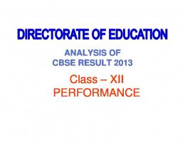 Analysis of Class-XII Result (2013)