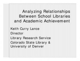 Analyzing Relationships Between School Libraries and Academic ...