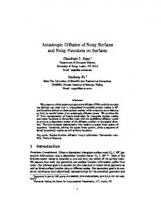 Anisotropic Diffusion of Noisy Surfaces and Noisy Functions on Surfaces