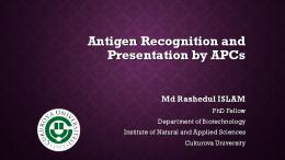 Antigen Recognition and Presentation by APCs
