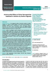 Antimicrobial Effects of Silver Nanoparticles Stabilized in Solution by ...
