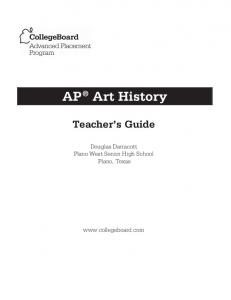 AP Art History Teacher's Guide - AP Central - The College Board