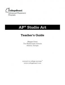 AP Studio Art Teacher's Guide - AP Central - The College Board