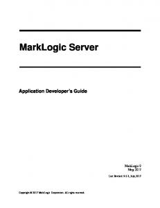 Application Developer's Guide (PDF) - MarkLogic