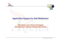 Application Support by QoS Middleware - TU Dresden