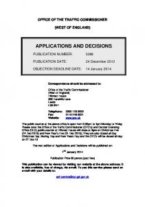 Applications and decisions: West of England: 24 December 2013