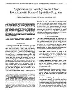 Applications for Provably Secure Intent Protection with Bounded Input