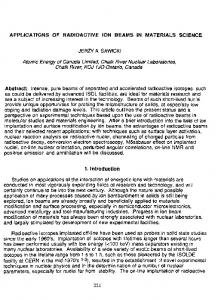 APPLICATIONS OF RADIOACTIVE ION BEAMS IN