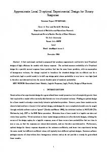 Approximate Local D-optimal Experimental Design for Binary