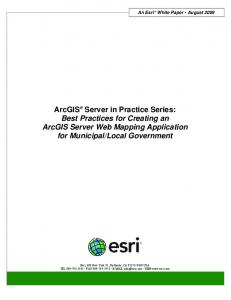 ArcGIS Server in Practice Series: Best Practices for Creating an ...