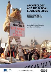 ArchAeology And the globAl economic crisis