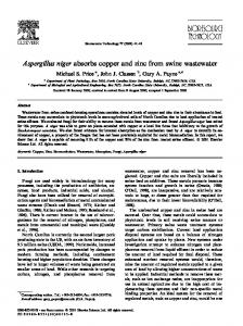 Aspergillus niger absorbs copper and zinc from swine ...