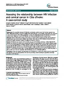 Assessing the relationship between HIV infection and cervical cancer ...