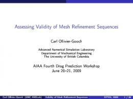 Assessing Validity of Mesh Re nement Sequences