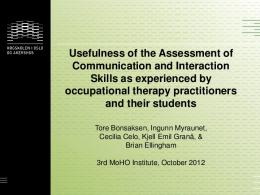 Assessment of Communication and Interaction Skills
