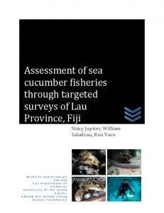 Assessment of sea cucumber fisheries through targeted surveys of ...