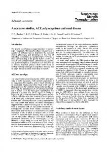 Association studies, ACE polymorphisms and renal disease