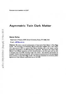 Asymmetric Twin Dark Matter - arXiv